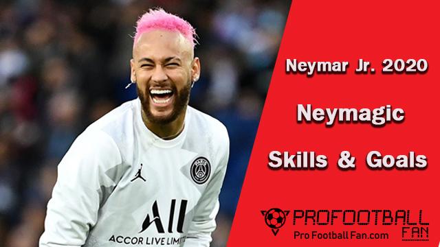 Neymar Jr 2020 - Neymagic Skills & Goal -
